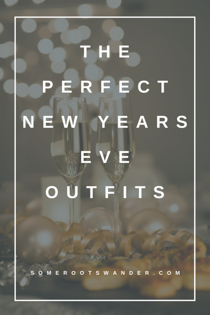 The Perfect New Years Eve Outfits