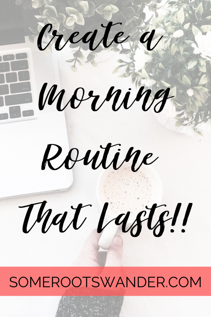 How To Create a Life-Changing Morning Routine