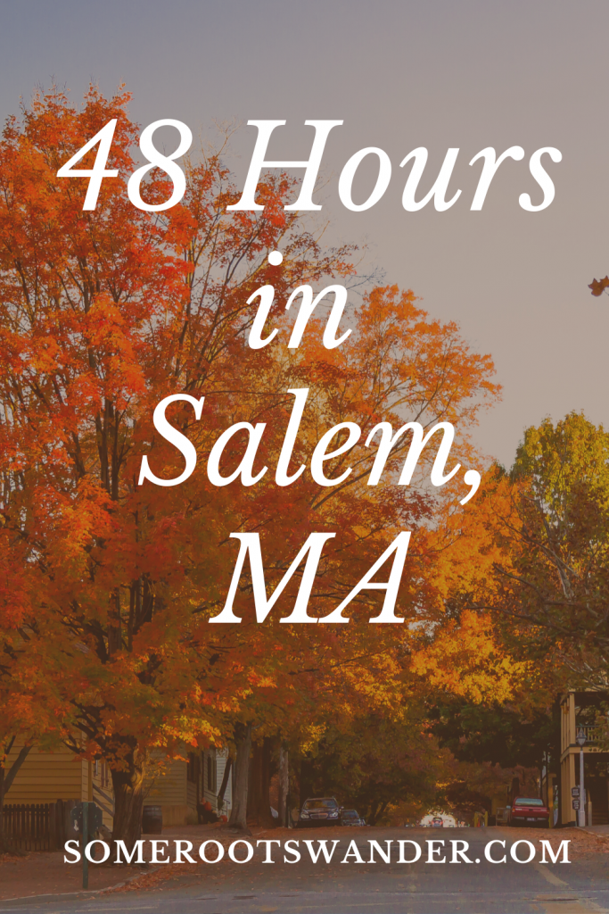 Visiting Salem, MA