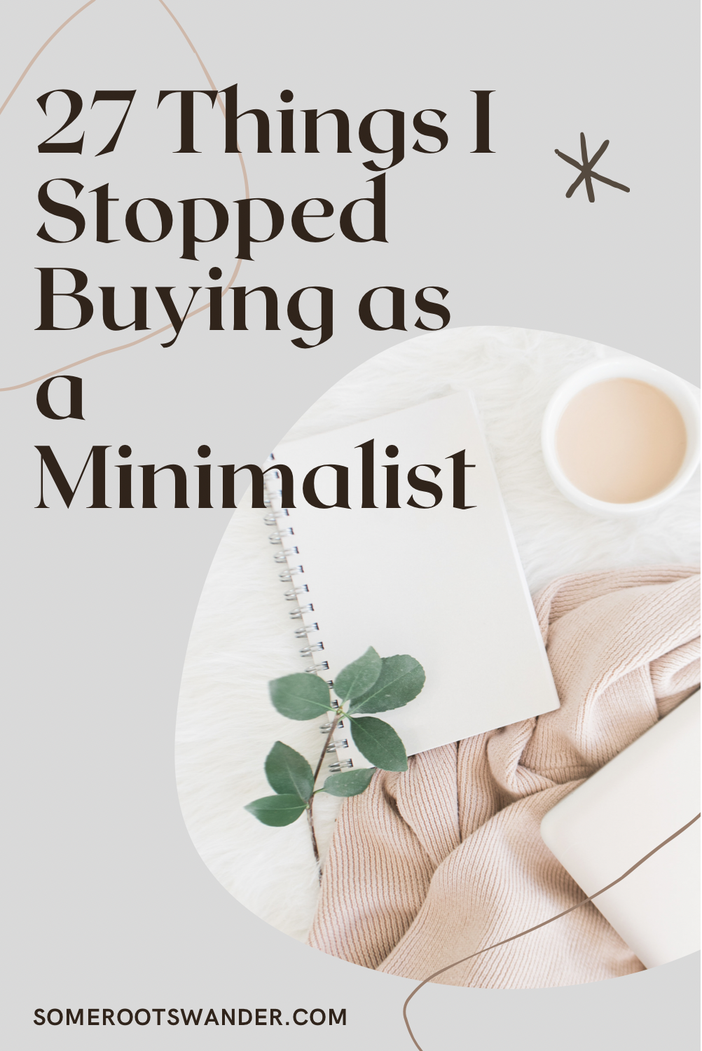 Things I Stopped Buying